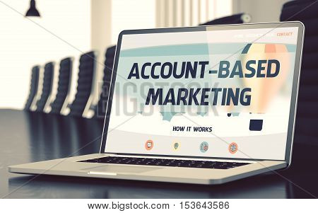 Account-based Marketing - Landing Page with Inscription on Laptop Screen on Background of Comfortable Meeting Room in Modern Office. Closeup View. Toned. Blurred Image. 3D.