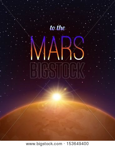 Mars exploration realistic background with space and galaxy symbols vector illustration