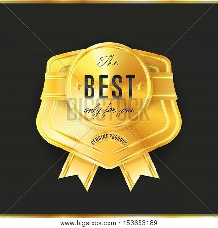 Gold metal badge the best only for you - vintage style isolated vector illustration