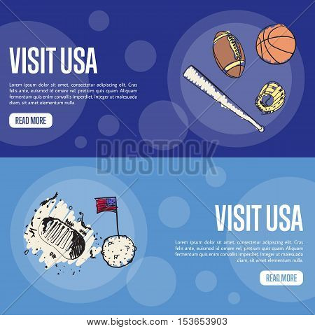 Visit USA banners. Baseball, basketball, football, mission Apollo hand drawn vector illustrations on colored backgrounds. Web templates with country related symbols. For travel company web page design