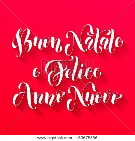 Buon Natale e Felice Anno Nuovo Italian vector greeting card print. Merry Christmas and Happy New Year in Italy congratulation letter board poster with red background