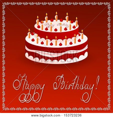 Birthday cake on red background. On top of the cake and bottom are hand-drawn greeting inscriptions: Happy Birthday!
