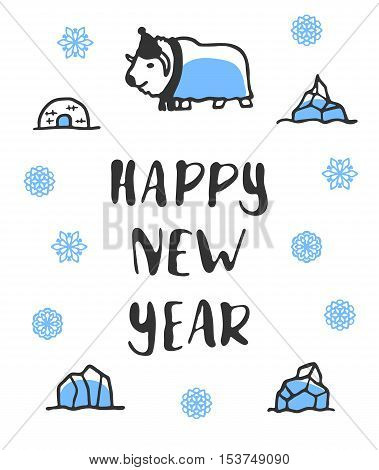 Happy new year poster with lettering. Funny doodle musk-ox with cartoon icebergs and snowflakes. Vector illustration isolated on white. Cute musk-ox wears scarf and hat