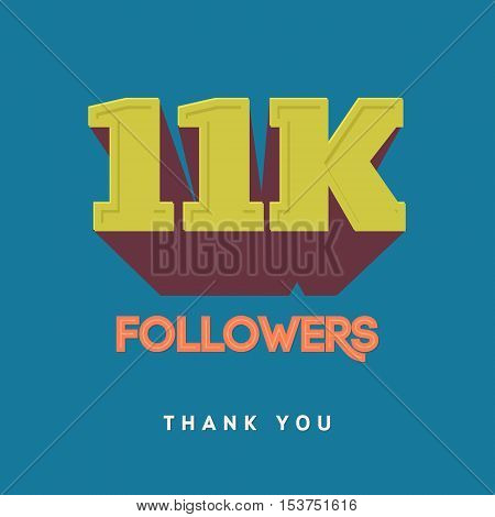 Vector thanks design template for network friends and followers. Thank you 11 000 followers card. Image for Social Networks. Web user celebrates a large number of subscribers or followers