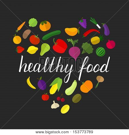 Vector vegetable and fruit colorful heart shape healthy food concept, poster. Hand lettering.