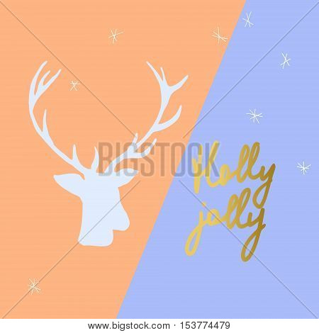 Vector Holly Jolly postcard. Deer silhoulette, gold calligraphy.