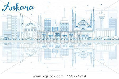 Outline Ankara Skyline with Blue Buildings and Reflections. Vector Illustration. Business Travel and Tourism Concept with Historic Architecture. Image for Presentation Banner Placard and Web Site.