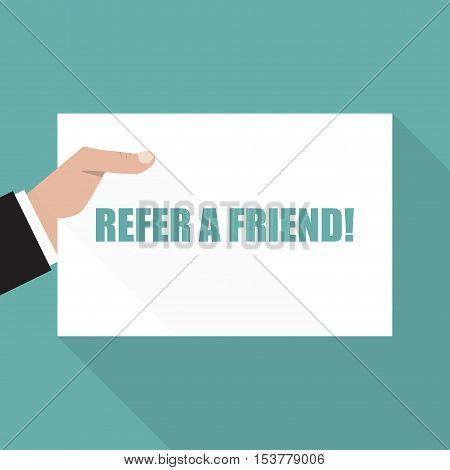 Refer a friend. Hand with sheet of paper with long shadow