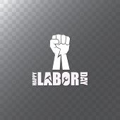 Vector Labor Day Usa Label Or Background. Vector Happy Labor Day Poster Or Banner With Clenched Fist poster