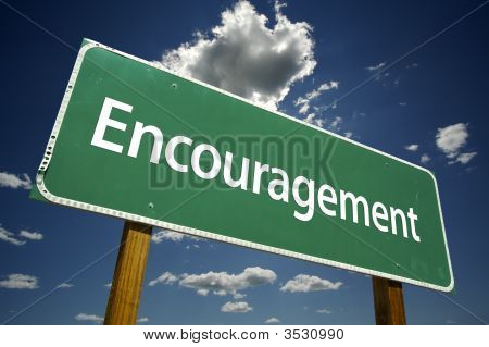 Encouragement Road Sign
