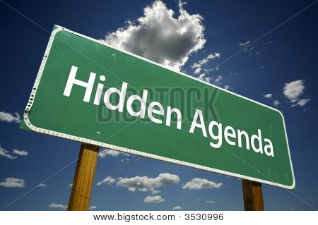 Hidden Agenda Road Sign