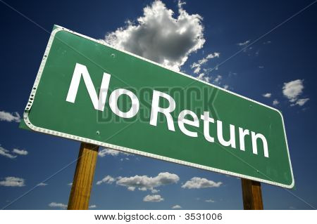 No Return Road Sign