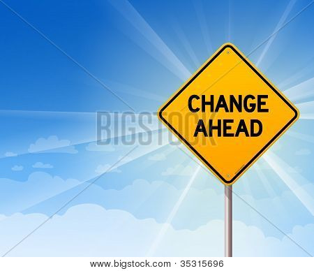 Change Ahead Roadsign on Blue Sky