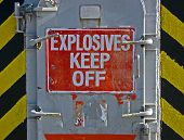 Explosives Keef Off, Warning Message On Red Signboard