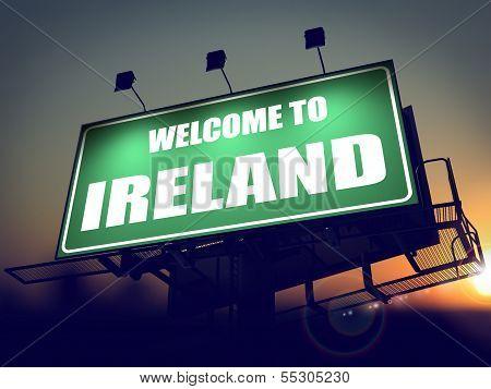 Billboard Welcome to Ireland at Sunrise.