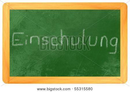 Einschulung Chalk On Chalkboard
