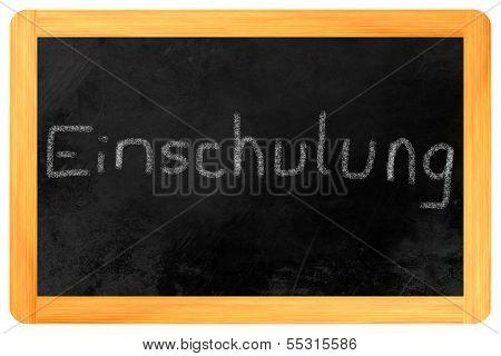 Einschulung Chalk On Blackboard