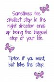 picture of encouraging  - Quote to inspire everyone to take a step in the right direction on white background - JPG