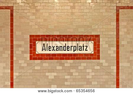 Alexanderplatz sign at U-ban station in Berlin