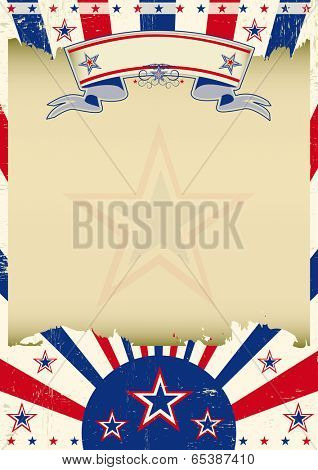Patriotic parchment background. A vintage patriotic poster with a texture and a large dirty frame for your message