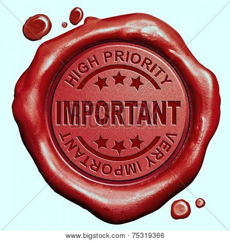 very important high priority dont forget red wax seal stamp button