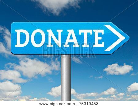 donate road sign arrow and give to charity help fund raising give and raise money donation