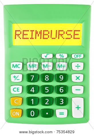 Calculator With Reimburse On Display Isolated