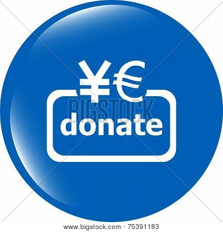 Donate Sign Icon. Euro Eur And Yen Symbol