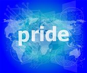 image of pronunciation  - The word pride on business digital screen - JPG