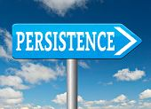 stock photo of persistence  - Persistence road sign arrow Never stop or quit - JPG