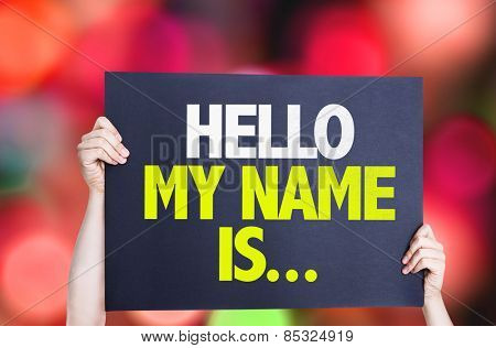 Hello My Name Is... card with bokeh background