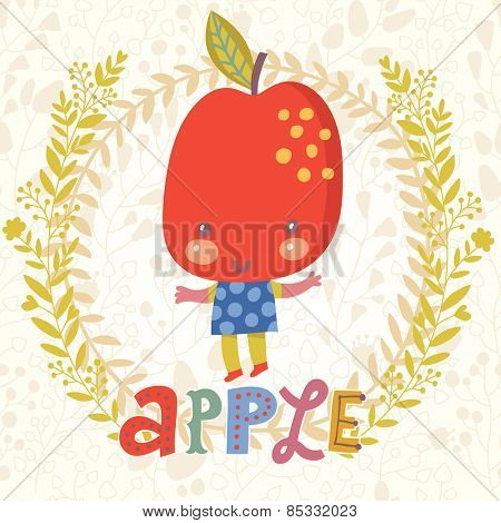 Sweet apple in funny cartoon style. Healthy concept card in vector. Stunning tasty background in bright colors