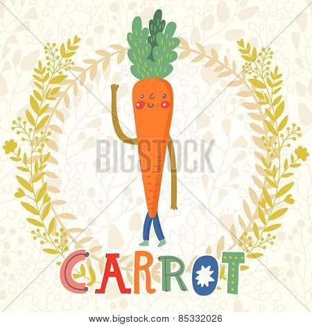 Sweet carrot in funny cartoon style. Healthy concept card in vector. Stunning tasty background in bright colors