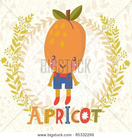 Sweet apricot in funny cartoon style. Healthy concept card in vector. Stunning tasty background in bright colors