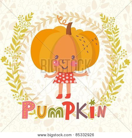 Sweet pumpkin in funny cartoon style. Healthy concept card in vector. Stunning tasty background in bright colors