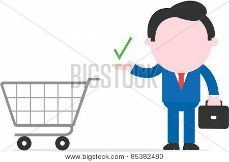 Businessman Showing Check Mark Beside Shopping Cart