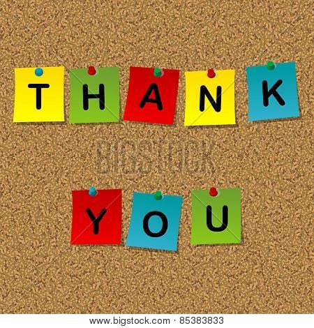 Colored Stick Notes With Words Thank You Pinned To A Cork Message Board