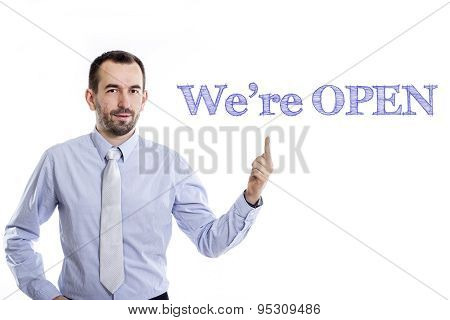 We're Open