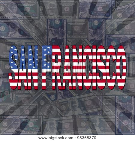 San Francisco flag text on dollars sunburst illustration