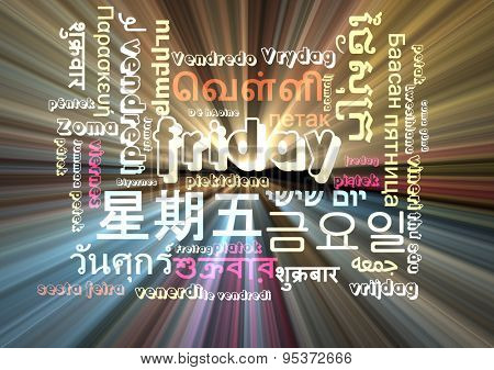 Background concept wordcloud multilanguage international many language illustration of Friday day glowing light