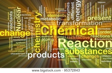 Background concept wordcloud illustration of chemical reaction glowing light