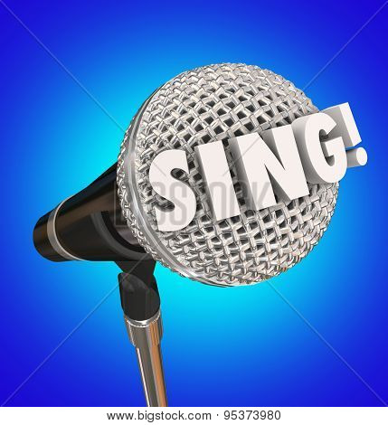 Sing word in 3d letters on a microphone to illustrate a talent show or muscial vocal performance