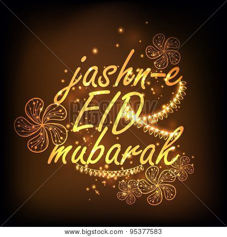 Golden text Jashn-E-Eid Mubarak decorated with shiny floral design on brown background, Beautiful greeting card for famous festival of Muslim community celebration.
