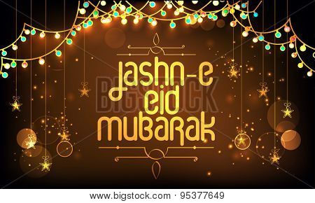Golden text Jashn-E-Eid with hanging stars and colorful lights decoration on shiny brown background, Beautiful poster, banner or flyer for famous Islamic festival celebration.