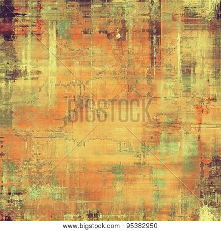 Old grunge antique texture. With different color patterns: yellow (beige); brown; green; red (orange)