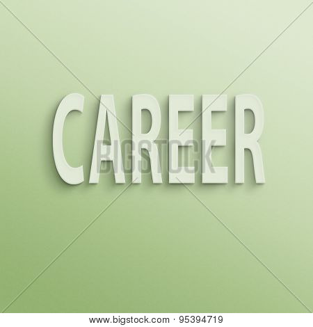 text on the wall or paper, career