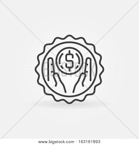 Save Money outline badge. Vector hands with dollar coin symbol in thin line style. Savings concept sign