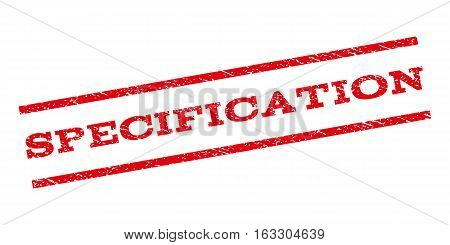 Specification watermark stamp. Text caption between parallel lines with grunge design style. Rubber seal stamp with scratched texture. Vector red color ink imprint on a white background.