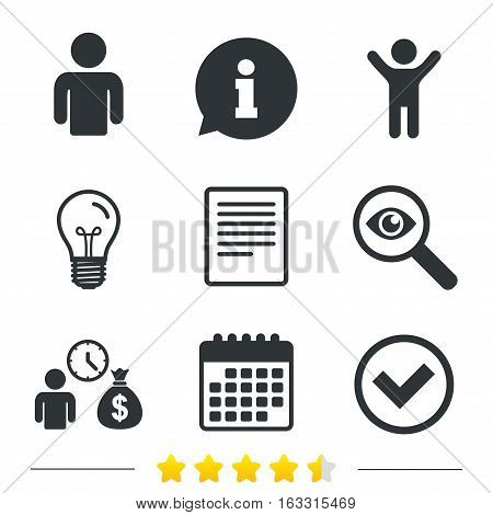 Bank loans icons. Cash money bag symbol. Apply for credit sign. Check or Tick mark. Information, light bulb and calendar icons. Investigate magnifier. Vector