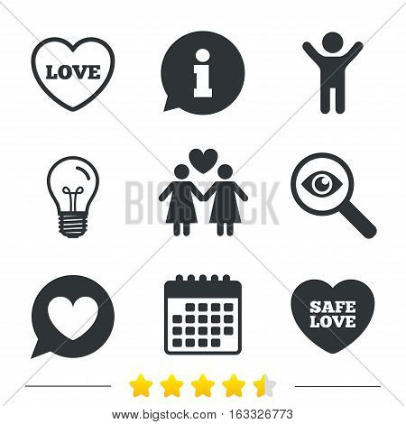 Lesbians couple sign. Speech bubble with heart icon. Female love female. Heart symbol. Information, light bulb and calendar icons. Investigate magnifier. Vector